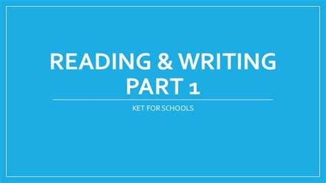 Ket reading and writing part 1