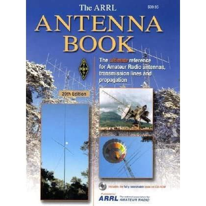 Arrl Antenna Book: The Ultimate Reference for Amateur