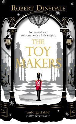 Book Review | The Toy Makers by Robert Dinsdale ~ Jemima Pett
